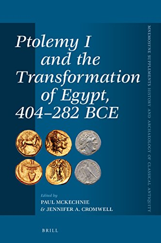 Ptolemy I and the Transformation of Egypt, 404-282 BCE (Mnemosyne, Supplements / Mnemosyne, Supplements, History and)