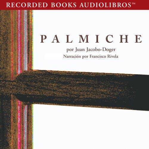 Palmiche audiobook cover art