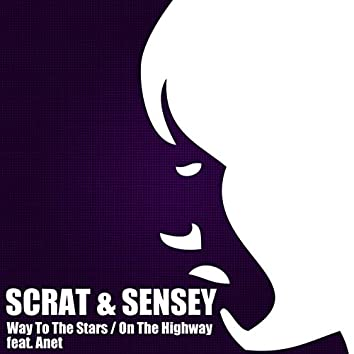 Way to the Stars / On the Highway (feat. Anet)