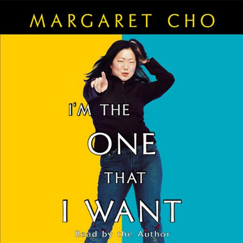 I'm the One That I Want                   By:                                                                                                                                 Margaret Cho                               Narrated by:                                                                                                                                 Margaret Cho                      Length: 4 hrs and 57 mins     139 ratings     Overall 3.5
