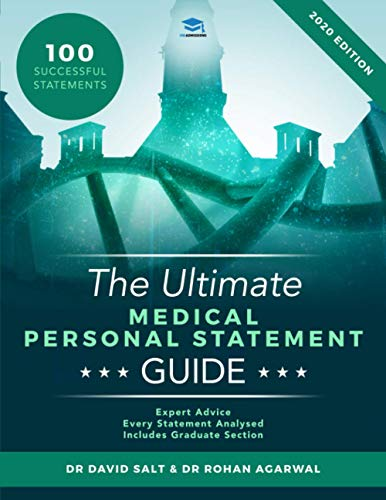 The Ultimate Medical Personal Statement Guide: 100 Successful Statements, Expert Advice, Every Statement Analysed, Includes Graduate Section (UCAS Medicine) UniAdmissions