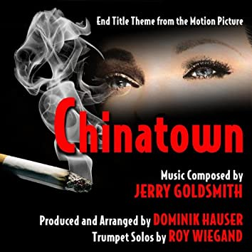 """End Title Theme from """"Chinatown"""" (feat. Dominik Hauser & Roy Wiegand)"""