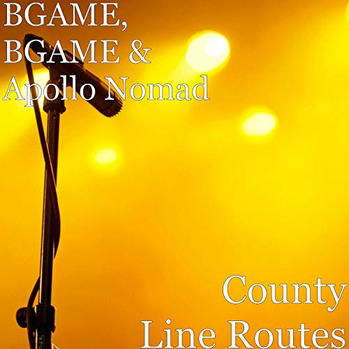 County Line Routes [Explicit]