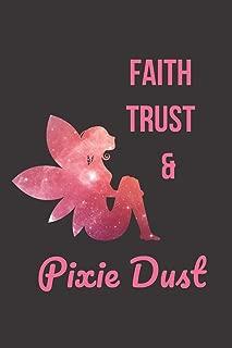 Faith Trust & Pixie Dust: Blank Line Journal