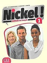 Nickel! 1 methode de francais - Niveaux A1/A2 - Livre de l`élève + DVD Rom (French Edition)