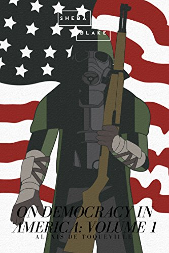 On Democracy in America: Volume 1 (English Edition)
