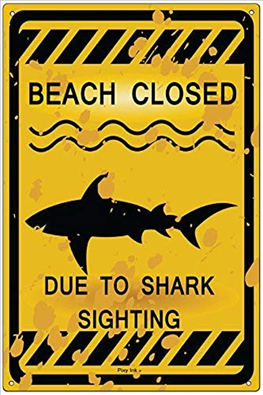 WallDector Beach Closed Due to Shark Sighting Iron Poster Painting Tin Sign Vintage Wall Decor for Cafe Bar Pub Home Beer Decoration Crafts fjtmscnw240393