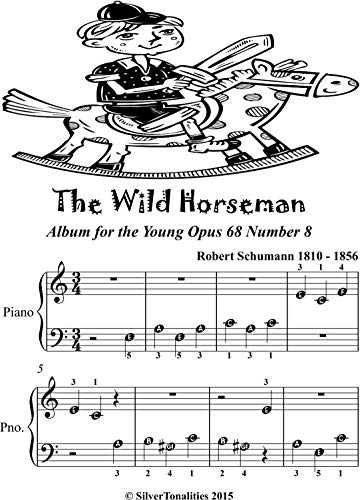 The Wild Horseman Album for the Young Opus 68 Number 8 Beginner Piano Sheet Music (English Edition)