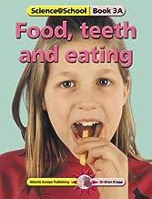Food, Teeth and Eating (Science@School) by Brian Knapp (2002-04-30)
