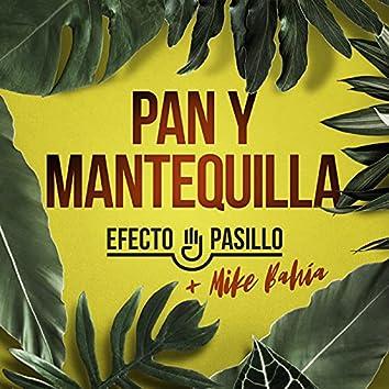 Pan y mantequilla (feat. Mike Bahía)