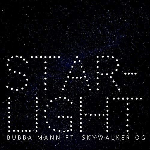 Bubba Mann feat. Skywalker Og