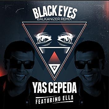 Black Eyes (feat. Ella) [Balkanizer Remix]