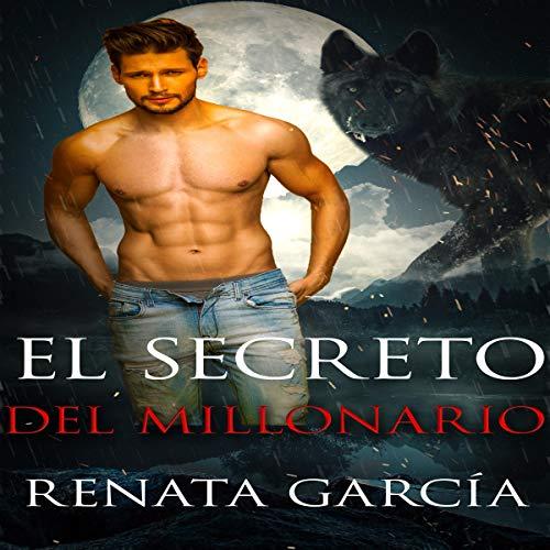 El Secreto del Millonario [The Millionaire's Secret] audiobook cover art