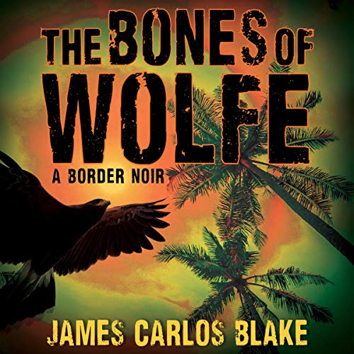 The Bones of Wolfe cover art
