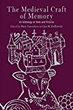 The Medieval Craft of Memory: An Anthology of Texts and Pictures (Material Texts) - Mary Carruthers
