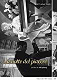 Notte del Piacere (La) (DVD)