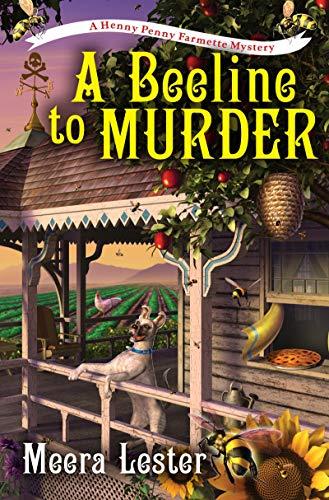 Image of A Beeline to Murder (A Henny Penny Farmette Mystery)