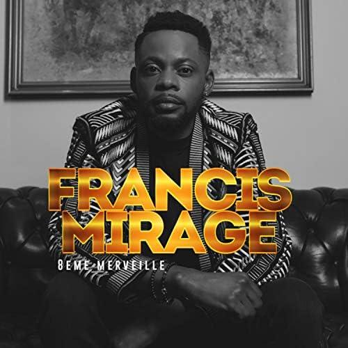 Francis Mirage