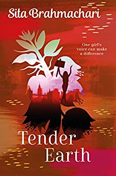 Tender Earth by [Sita Brahmachari]