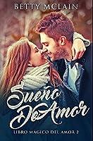 Sueño De Amor: Edición Premium en Tapa dura