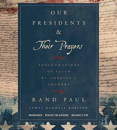 Our Presidents & Their Prayers audiobook cover art