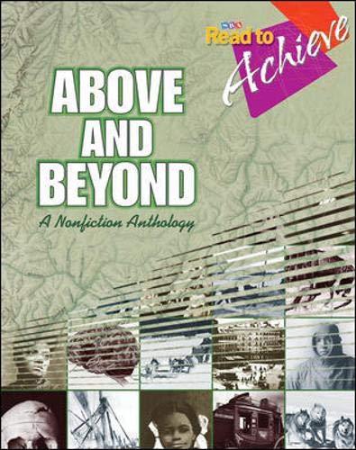 Read to Achieve: Comprehending Narrative Text, Above And Beyond: Read to Achieve: Comprehending Narrative Text - Antholo