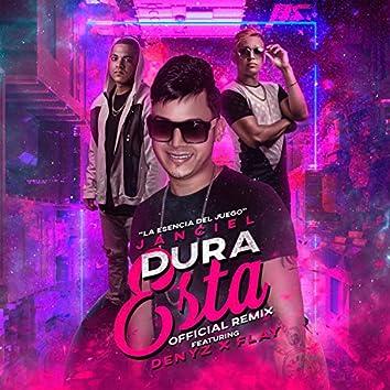 Dura Está (Official Remix)