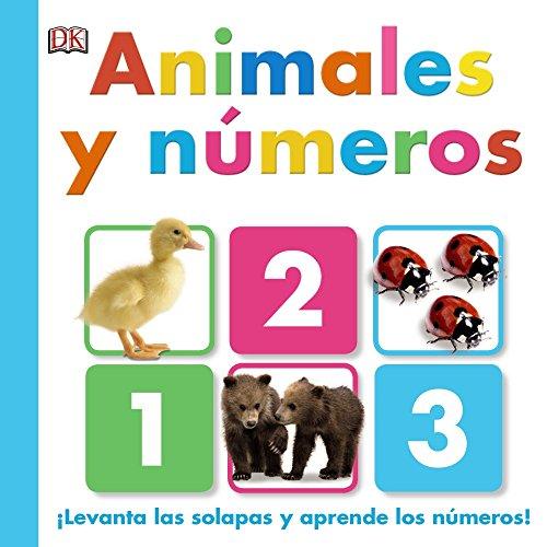 Animales y números (Castellano - A Partir De 0 Años - Proyecto De 0 A 3 Años - Libros Manipulativos)