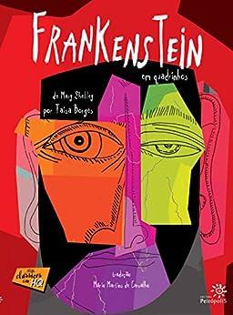 Frankenstein em quadrinhos (Clássicos em HQ) por [Mary Shelley, Taisa Borges]
