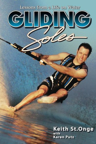 Gliding Soles, Lessons from a Life on Water (English Edition)