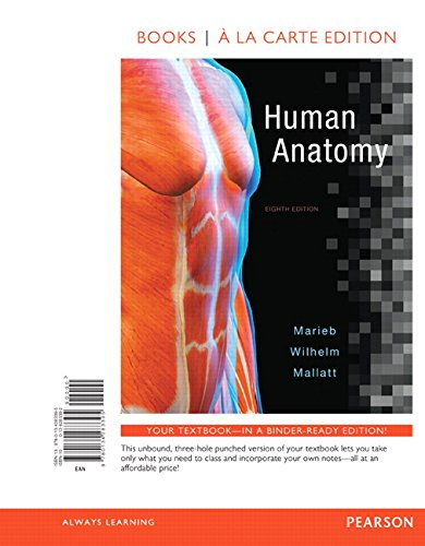 Human Anatomy, Books a la Carte Edition (8th Edition)