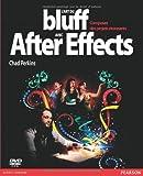 L'ART DU BLUFF AVEC AFTER EFFECTS (STUDIO GRAPHIQUE COULEUR) (French Edition)