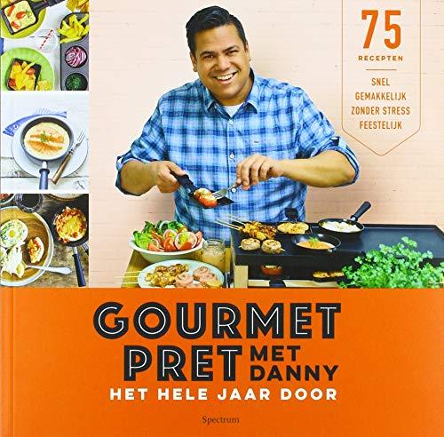 Gourmetpret met Danny: het hele jaar door