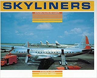 Skyliners: North America Mainliners, Falcons and Flagships