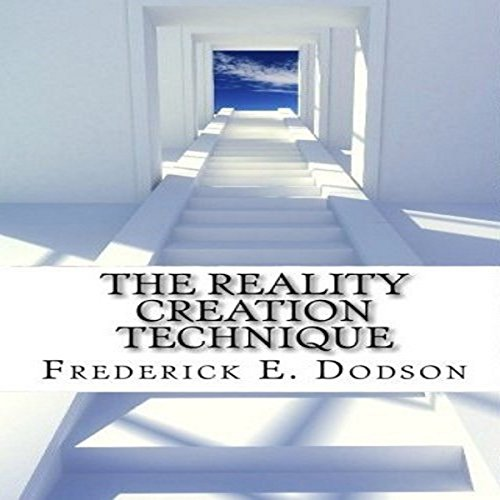 The Reality Creation Technique audiobook cover art