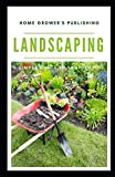 LANDSCAPING: A simple guide to landscaping