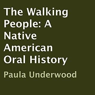 The Walking People     A Native American Oral History              著者:                                                                                                                                 Paula Underwood                               ナレーター:                                                                                                                                 Paula Underwood                      再生時間: 3 時間  17 分     レビューはまだありません。     総合評価 0.0