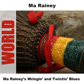 Ma Rainey's Wringin' and Twistin' Blues