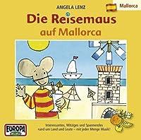 10: Die Reisemaus Auf Mallorca