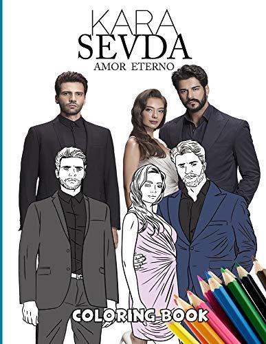 Kara Sevda Amor Eterno Coloring Book