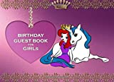 BIRTHDAY GUEST BOOK FOR GIRLs CELEBRATION SIGN IN: 8.25x6 inch visitors book for parties with kids...