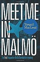 Meet Me in Malmo (Inspector Anita Sundstrom Mystery)