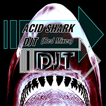 Acid Shark (Red Mixes)