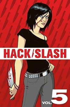 Hack/Slash Vol 5 - Book #5 of the Hack/Slash #0