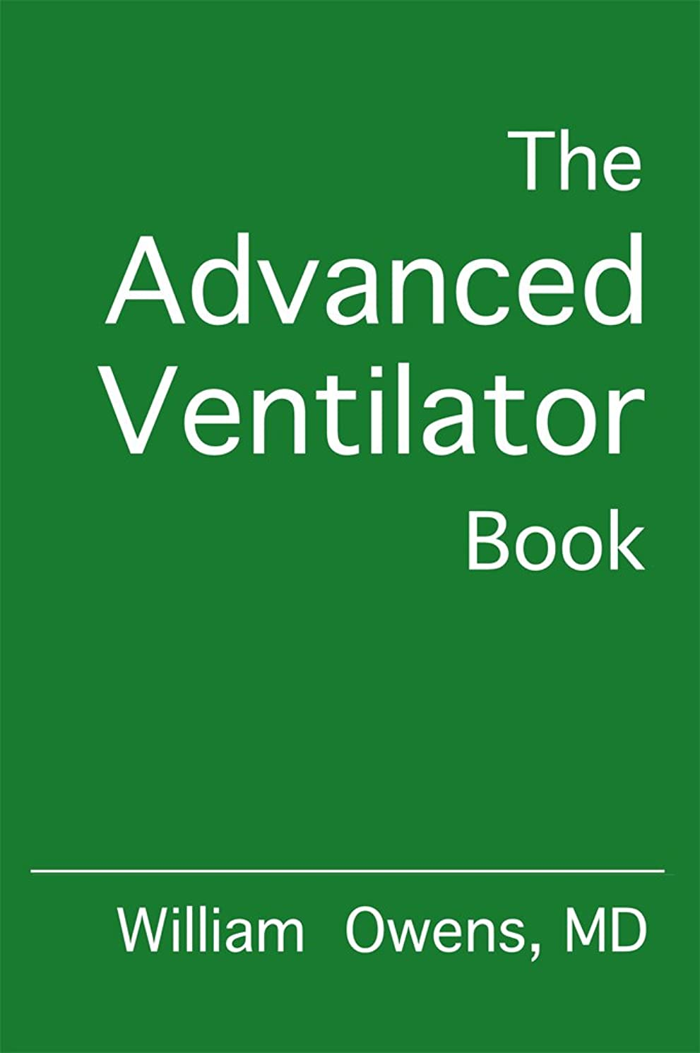 赤外線嵐の同時The Advanced Ventilator Book (English Edition)