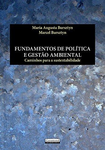 Fundamentos de Política e Gestão Ambiental : Caminhos Para A Sustentabilidade