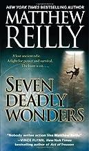 By Matthew Reilly Seven Deadly Wonders: A Novel (Pf)