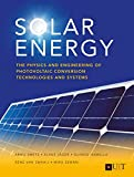 Solar Energy: The Physics and Engineering of Photovoltaic Conversion, Technologies and Systems