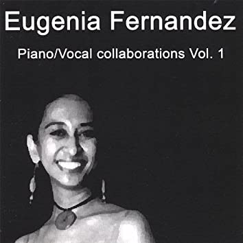 Piano / Vocal Collaborations Vol.1