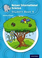 Nelson International Science: Student Book 4